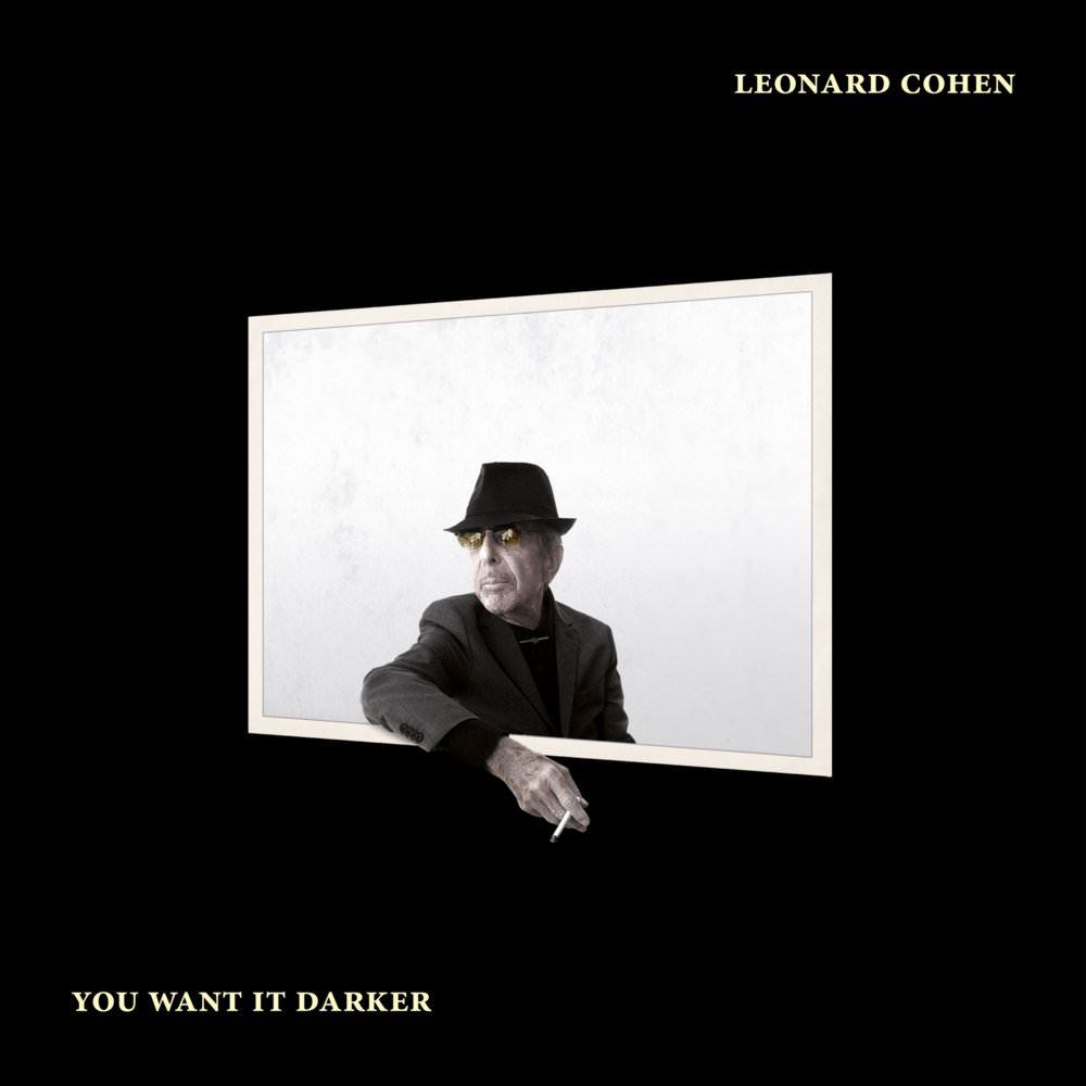 5-leonard-cohen-you-want-it-darker
