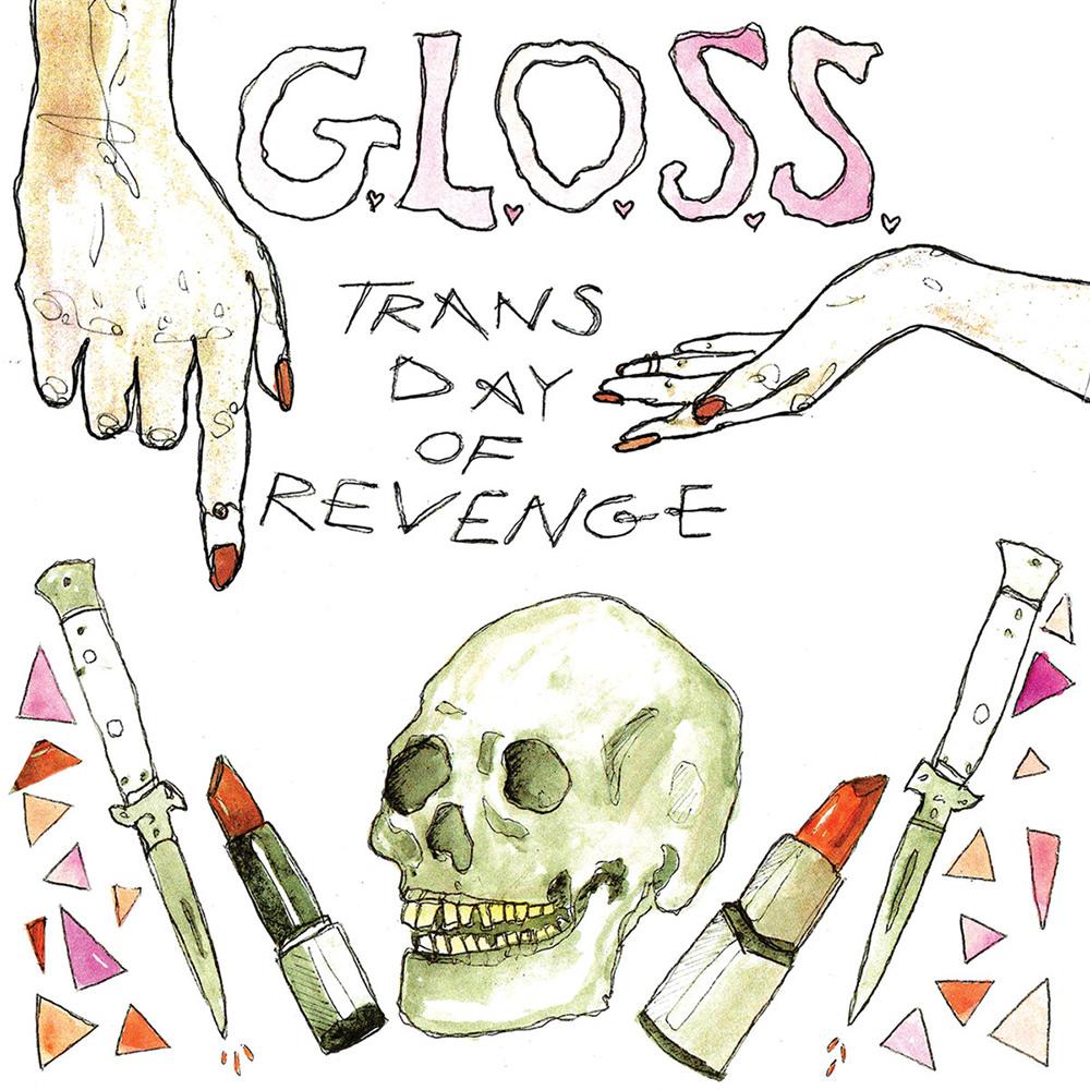 6-g-l-o-s-s-trans-day-of-revenge